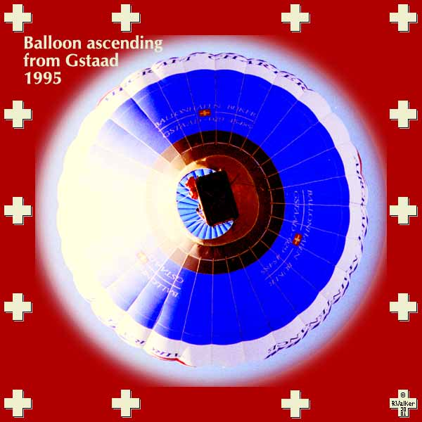 Balloon of the well-known balloonist Hans Buker, ascending from the tennis courts in Gstaad, 1995
